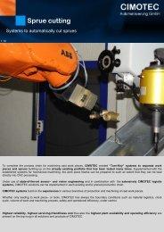 Sprue cutting - CIMOTEC Automatisierung Gmbh