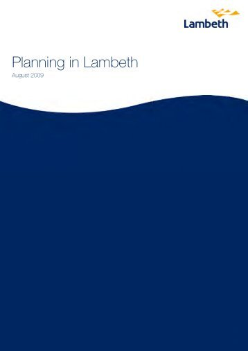 Planning in Lambeth August 2009 - Lambeth Council