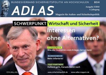 Interessen ohne Alternativen? - Adlas - Magazin für Sicherheitspolitik