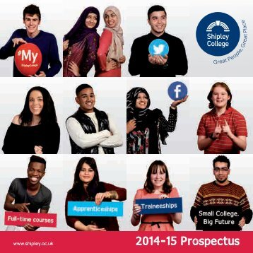 LOW-REZ-J28838-Shipley-College-Full-time-Prospectus-2014-15