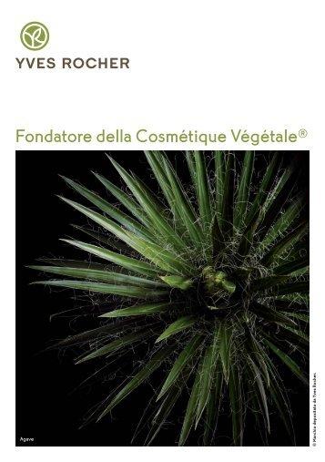 Fondatore della Cosmétique Végétale® - Yves-rocher.com