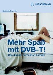 Das digitale Fernsehen kommt! - Triax
