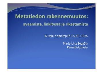 Kuvailun opintopiiri 3.5.2011: RDA Marja-Liisa ... - Kansalliskirjasto