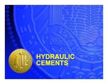 HYDRAULIC CEMENTS HYDRAULIC CEMENTS