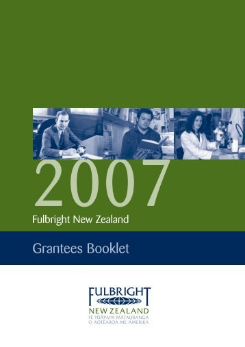 2007 Fulbright New Zealand Grantees Booklet