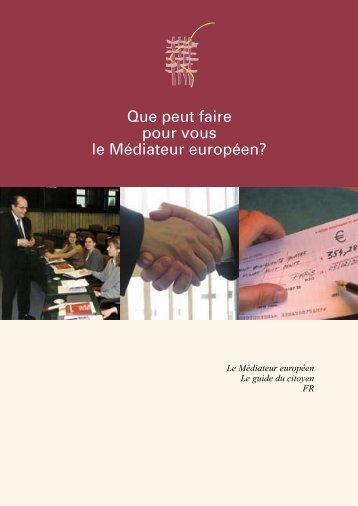 Que peut faire pour vous le Médiateur européen?