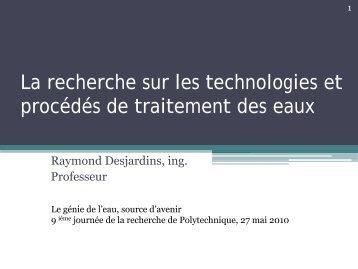 La recherche sur les technologies et procédés de traitement des eaux
