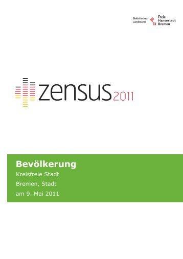 Zensus Gemeindeblatt Bevölkerung Stadt Bremen (pdf, 813 kB)