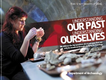 Undergraduate Archaeology brochure (PDF ... - University of York