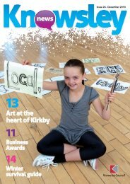 Issue 26, December 2010 (PDF, 8Mb) - Knowsley Council