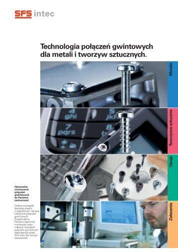 Technologia połączeń gwintowych dla metali i tworzyw sztucznych.