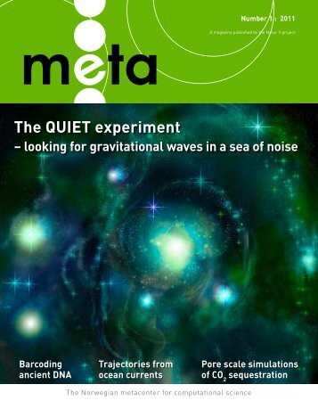 The QUIET experiment - looking for gravitational waves in a ... - Notur
