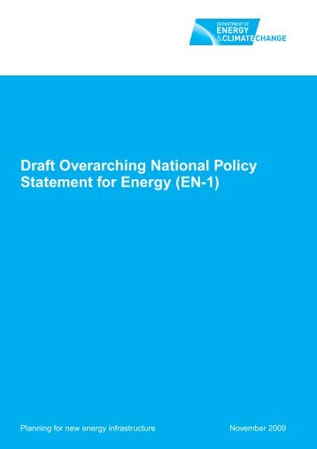 Draft Overarching National Policy Statement for Energy (EN-1)