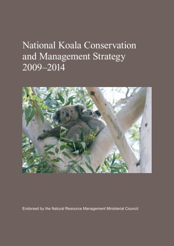National Koala Conservation and Management Strategy 2009-2014