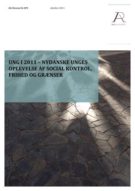 Ung i 2011 – nydanske unges oplevelse af social kontrol, frihed og ...
