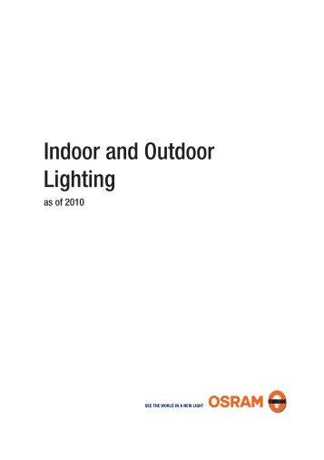 Indoor and Outdoor Lighting - OSRAM