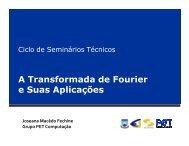 Transformada de Fourier - Departamento de Sistemas e ...