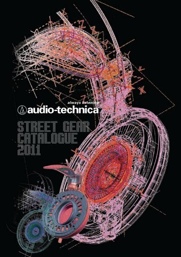 street gear catalogue 2011 - Audio Technica