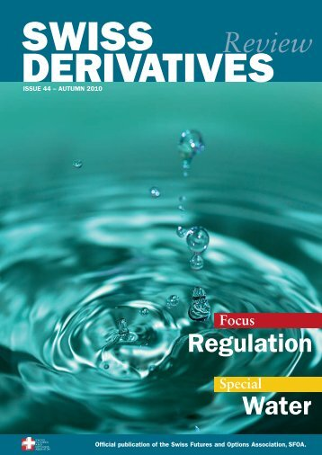 Download PDF, Issue 44 - Swiss Futures and Options Association