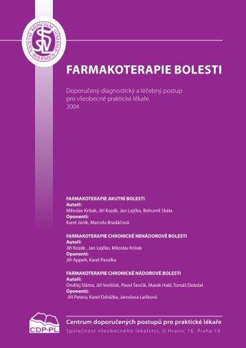 FARMAKOTERAPIE BOLESTI - Společnost všeobecného lékařství