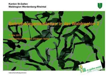 Betriebsorganisationen in der Waldregion 2 g g - im St.Galler Wald