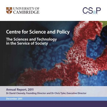 2011 Annual Report - Centre for Science and Policy - University of ...