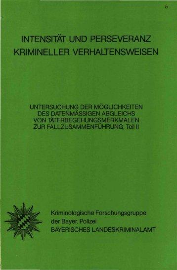 INTENSITÄT UND PERSEVERANZ KRIMINELLER ... - Polizei Bayern