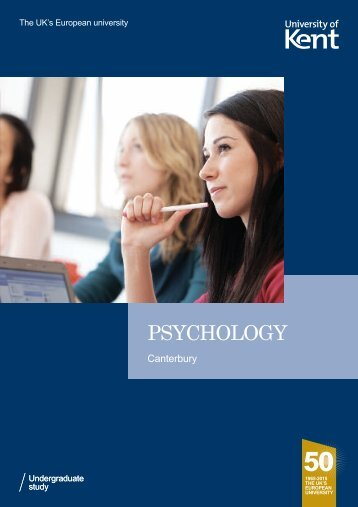 Psychology subject leaflet (pdf) - University of Kent