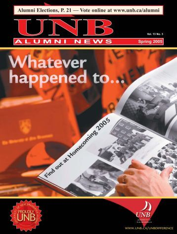 Alumni News Spring 2005 - University of New Brunswick