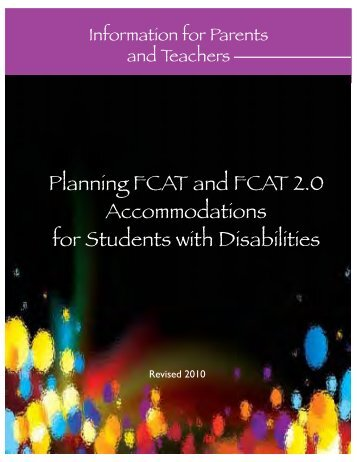 Planning FCAT and FCAT 2.0 Accommodations for Students with ...