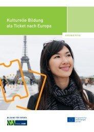 Kulturelle Bildung als Ticket nach Europa - NA-BIBB