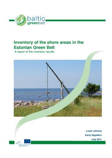 Inventory of the shore areas in the Estonian Green ... - baltic green belt