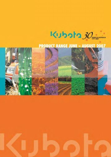 PRODUCT RANGE JUNE – AUGUST 2007 - Kubota