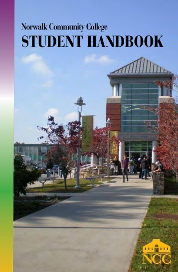 Student Handbook - Norwalk Community College - Connecticut ...