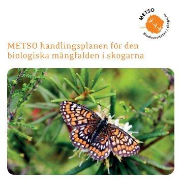 METSO handlingsplanen för den biologiska mångfalden i skogarna
