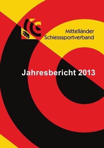 Jahresbericht MSSV 2013 - Mittelländer Schiesssportverband