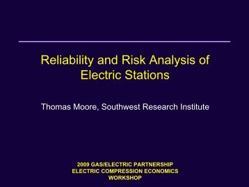 Reliability and Risk Analysis of Electric Stations - Gas/Electric ...