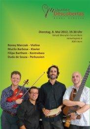 Dienstag, 8. Mai 2012, 19.30 Uhr Roney Marczak - Violine Murilo ...