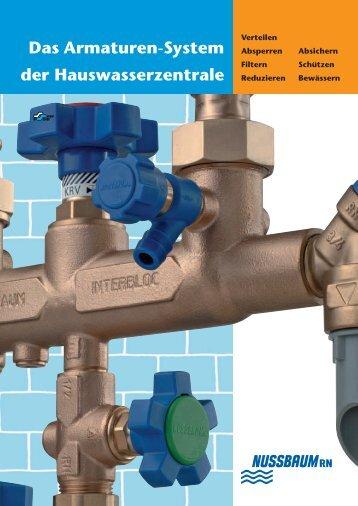 Das Armaturen-System der Hauswasserzentrale - R. Nussbaum AG