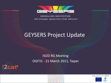 6) GEYSERS Project: Architecture update and Infrastructure ...