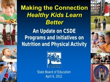 Making the Connection: Healthy Kids Learn Better - Connecticut ...
