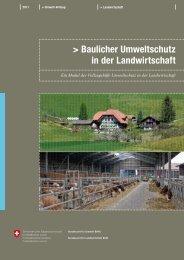 Baulicher Umweltschutz in der Landwirtschaft (BAFU / BLW, 2011)