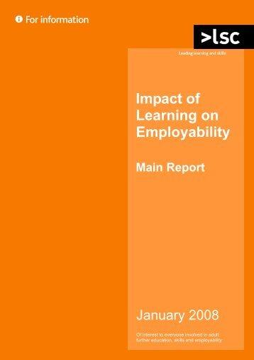 Impact of Learning on Employability - main report - lsc.gov.uk ...