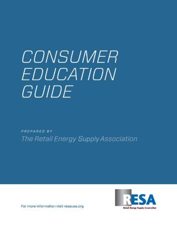 Consumer Education Guide - RESA - Retail Energy Supply ...