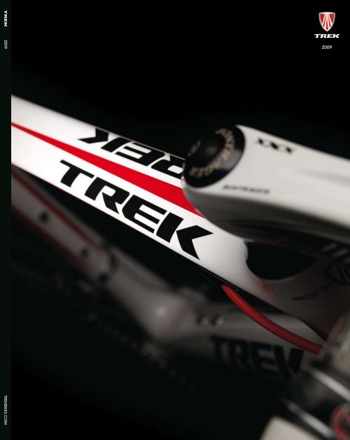 TREKBIKES .COM 2009 - Trek Bicycle Corporation