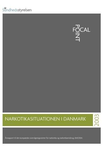 NARKOTIKASITUATIONEN I DANMARK - Sundhedsstyrelsen