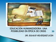 EDUCACIÓN HUMANIZADORA: UNA POSIBILIDAD EN ÉPOCA DE ...