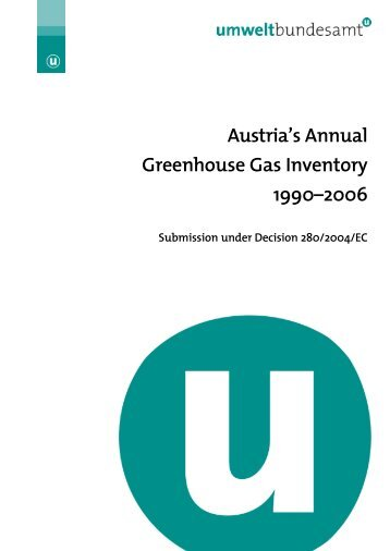 Austria's Annual Greenhouse Gas Inventory 1990–2006