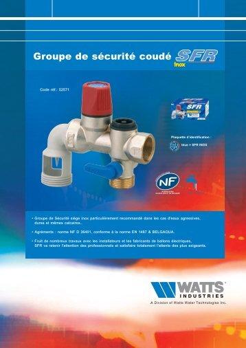 GROUpe De SÉCURItÉ SFR INOX COUDÉ - Watts Industries