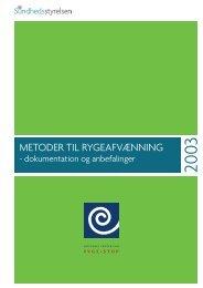 Metoder til rygeafvænning – dokumentation og ... - Stoplinien.dk